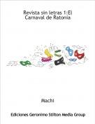 Machi - Revista sin letras 1:El Carnaval de Ratonia