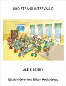 ALE E BENNY - UNO STRANO INTERVALLO