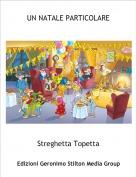 Streghetta Topetta - UN NATALE PARTICOLARE