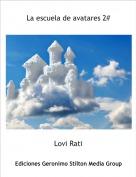 Lovi Rati - La escuela de avatares 2#