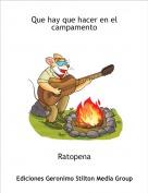 Ratopena - Que hay que hacer en el campamento