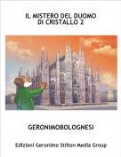GERONIMOBOLOGNESI - IL MISTERO DEL DUOMO DI CRISTALLO 2