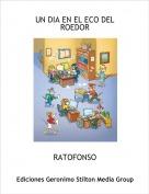 RATOFONSO - UN DIA EN EL ECO DEL ROEDOR