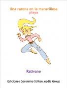 Rativane - Una ratona en la maravillosa playa