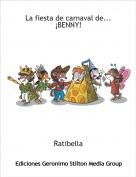 Ratibella - La fiesta de carnaval de...¡BENNY!