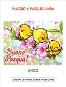 CHICO - VIAGGIO A PASQUOLANDA