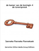 Sanneke Panneke Pannekoek - de kamer van de koningin 4de toverspreuk