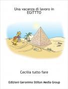 Cecilia tutto fare - Una vacanza di lavoro in EGITTTO