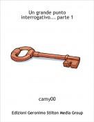 camy00 - Un grande punto interrogativo... parte 1