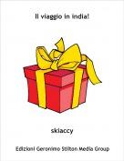skiaccy - Il viaggio in india!