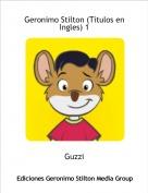 Guzzi - Geronimo Stilton (Titulos en Ingles) 1