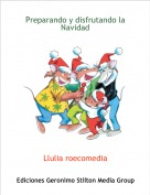 Llulia roecomedia - Preparando y disfrutando la Navidad