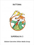 SUPERSALVA 3 - RATTONIA