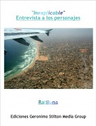 "Ratiluna - ""Inexplicable""Entrevista a los personajes"