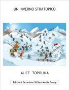 ALICE  TOPOLINA - UN INVERNO STRATOPICO