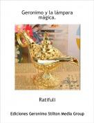 Ratifuli - Geronimo y la lámpara mágica.