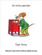 Topo Tenny - Un invito speciale