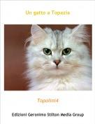 Topolini4 - Un gatto a Topazia