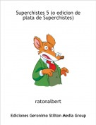 ratonalbert - Superchistes 5 (o edicion de plata de Superchistes)