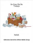 Hailek - Un Gran Día De Trabajo