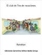 Ratoblan - El club de Tea de vacaciones