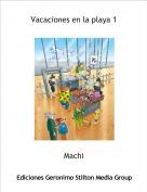 Machi - Vacaciones en la playa 1