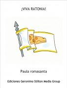 Paula romasanta - ¡VIVA RATONIA!