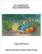 Topo Michetta - IN CAMPEGGIO SBIZZARRENDOMI