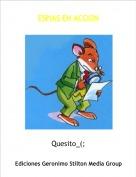 Quesito_(; - ESPIAS EN ACCION
