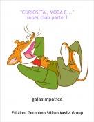 """gaiasimpatica - """"CURIOSITA', MODA E...""""super club parte 1"""