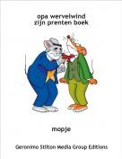 mopje - opa wervelwindzijn prenten boek