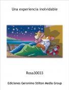 Rosa30033 - Una experiencia inolvidable
