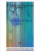R.P. - El Club De Las Cintas Azules #3 (Parte 1)