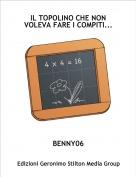 BENNY06 - IL TOPOLINO CHE NON VOLEVA FARE I COMPITI...