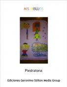 Piedratona - MIS DIBUJOS