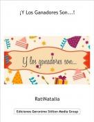 RatiNatalia - ¡Y Los Ganadores Son...!