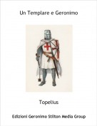 Topelius - Un Templare e Geronimo