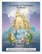 Azzurra - Il castello di Tenebrosa Tenebrax