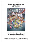 formagginatopolinahy - Una grande festa per Geronimo!