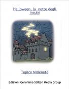 Topice Millenote - Halloween, la  notte degli incubi