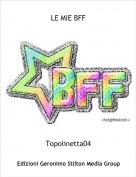 Topolinetta04 - LE MIE BFF