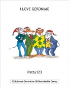 Patty123 - I LOVE GERONIMO