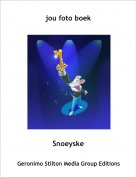 Snoeyske - jou foto boek