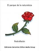 PedroRatón - El parque de la naturaleza