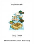 Giuly Stilton - Topi ai fornelli