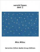 Miss Milou - wereld feeendeel 2