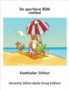 Voetballer Stilton - De sportieve BOM voetbal