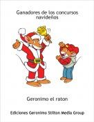Geronimo el raton - Ganadores de los concursos navideños