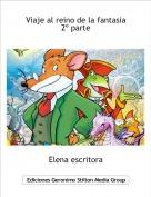 Elena escritora - Viaje al reino de la fantasia 2º parte