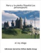 el rey diego - Harry y la piedra filosofal:Los personajes(4)